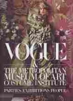 Imagen de Vogue & the Metropolitan Museum of Art. Costume Institute. Parties Exhibitions People